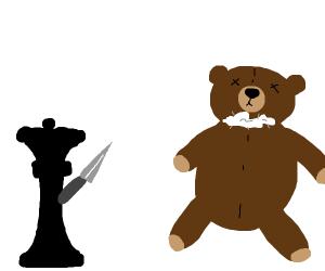 Black chess thing killed teddy