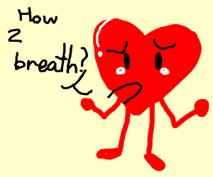 """""""How to Breath(e)?"""", asked the heart"""