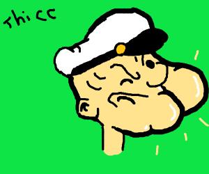 popeye got a thicc chin, am i gay ?