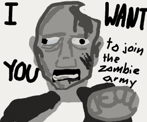join zombie army NOW or perish
