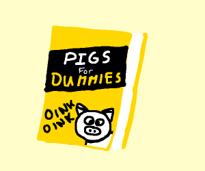 Pigs for dummies