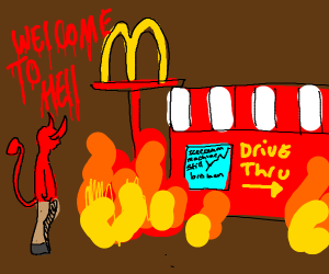 mcdonalds finally burns in hell