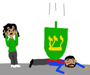 """My friend was killed by a falling dreidel :("