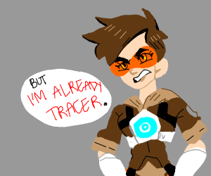 I want to be tracer