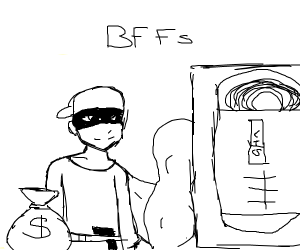 Robber and buff VHS, BFFs