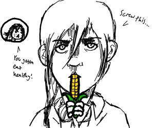 Girl hates corn, yet eats it anyway.