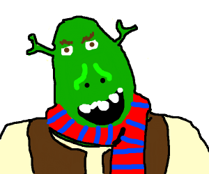 Shrek with a scarf.