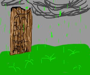 Acid rain , raining on a pungent dogs grave