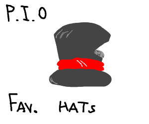 your favorite hat P.I.O.