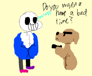 Sans asks dog with gun if he wants bad time,