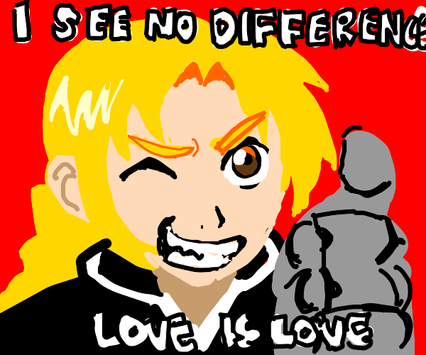 I see no difference love is love said the boi