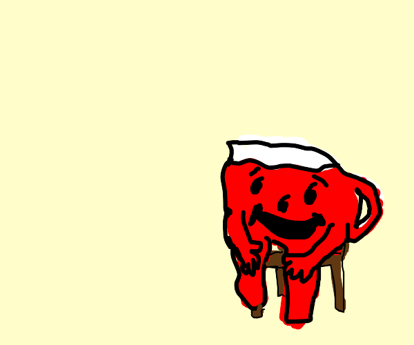 The Kool-Aid Man has to sit down for a moment