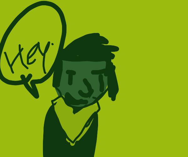 Green man says hey, looks like Aaron Burr