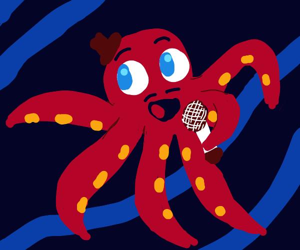 Singing, happy octopus