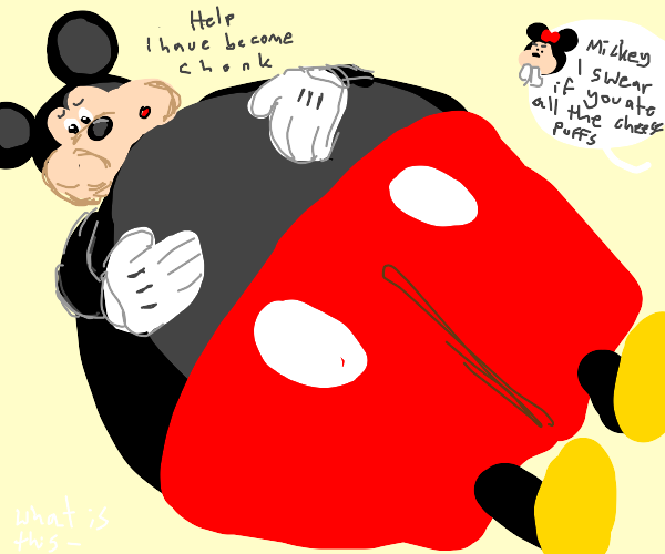 Mickey Mouse got fat