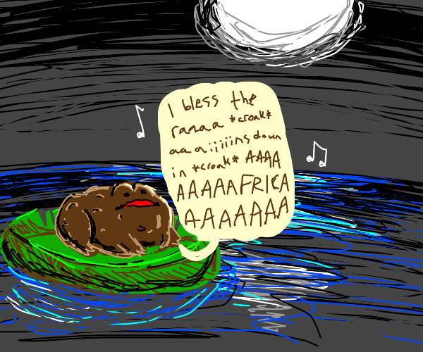Toad sings a song about raining in Africa