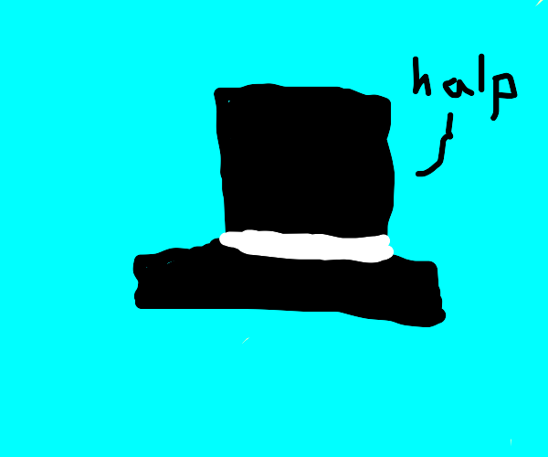 Top hat in need of help