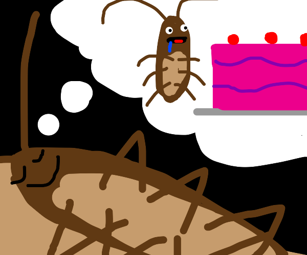 mr. cockroach's wet dream about frosted cake