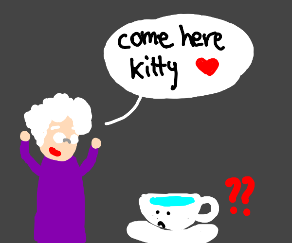 Old Woman Mistakes Cup of Water for Cat