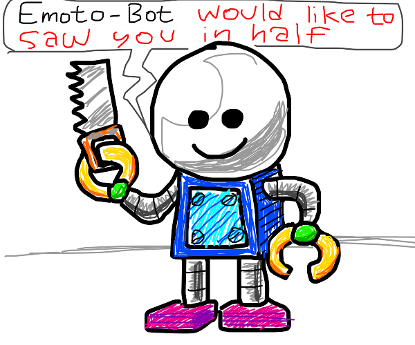 Smiling Robot Threatens You with a Saw