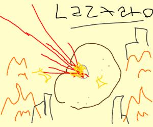 Giant potato laser