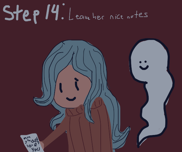 Step 13: Become your mom's ghost companion