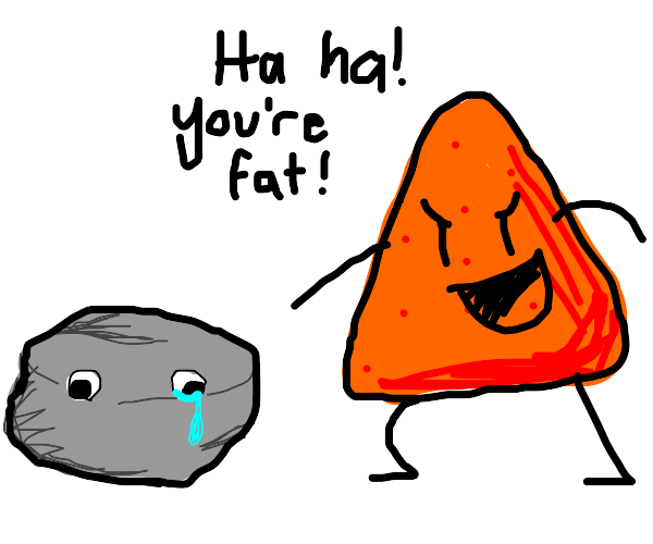 dorito bullies rock for being fat