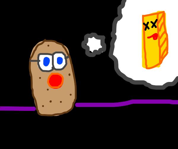 Potato looks into the future, sees its death