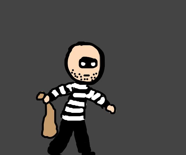 Robber!