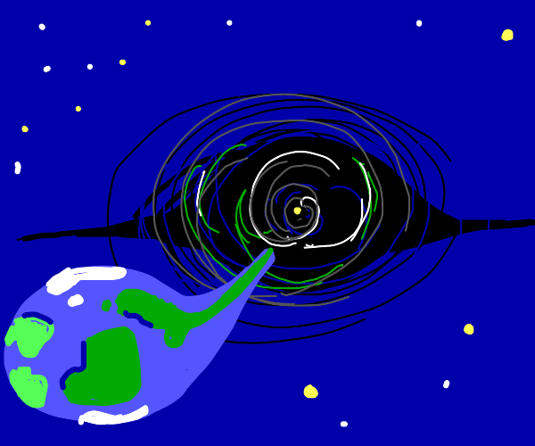 Earth is being sucked into a black hole.