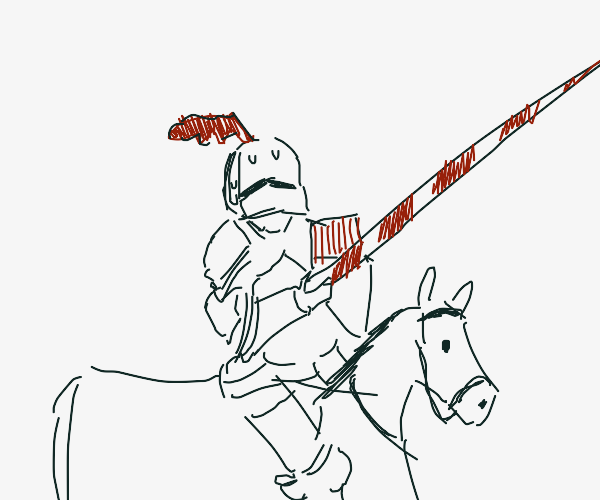 Jousting with a lot of effort