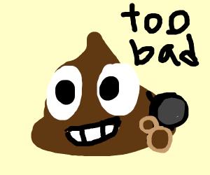 NO poop emojis!!!!