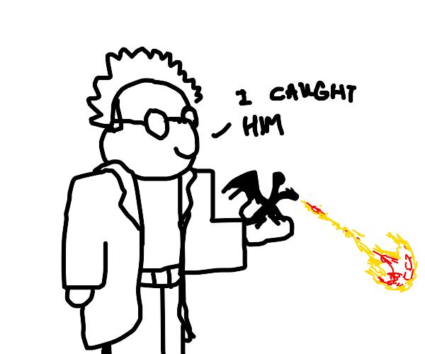SCIENTIST CATCHES TINY DRAGON