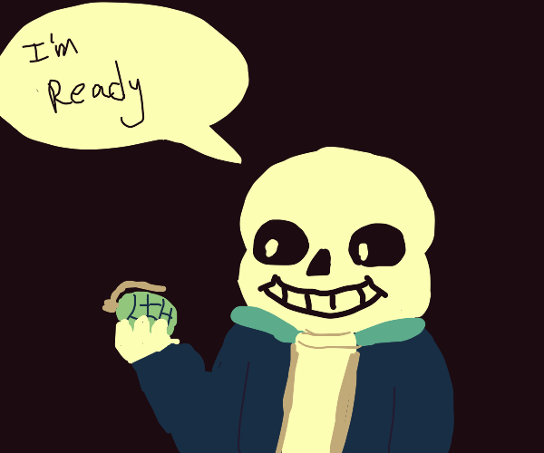 sans ready to blow up a kid with a grenade