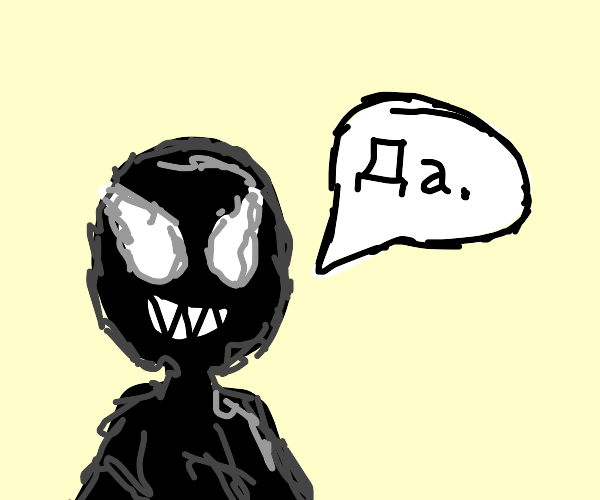 venom speaking russain or something