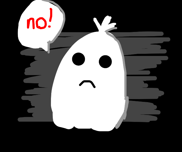ghost says no
