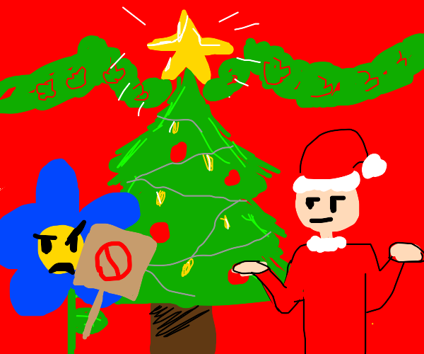 Angry Blue Flower Protests Christmas