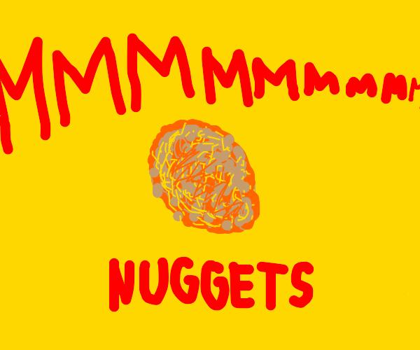 MMMMM NUGGETS