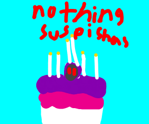 Cake, just cake, nothing suspicious about it.