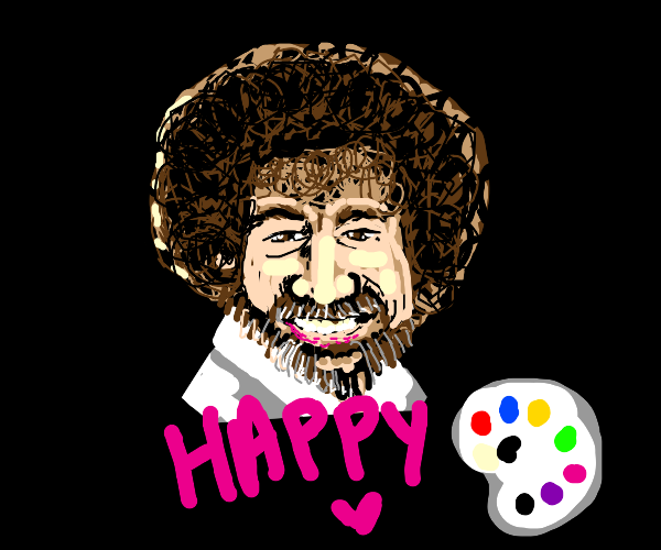 Bob Ross wishes you a happy painting!