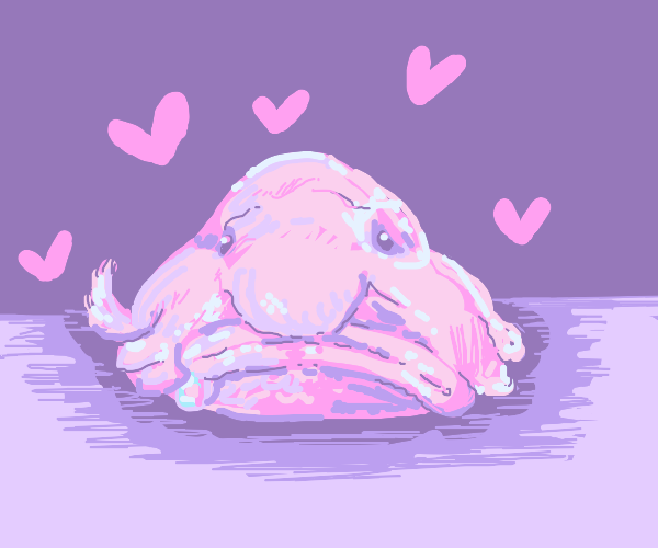 Blob fish loves you!