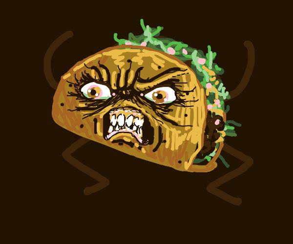 an angry taco