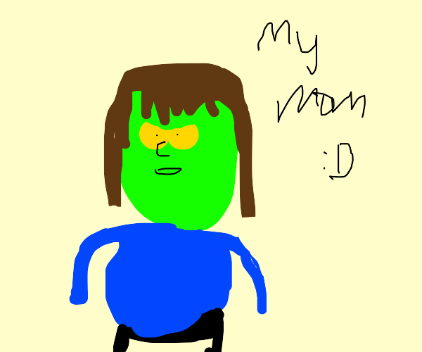 Muscle Man says my mom