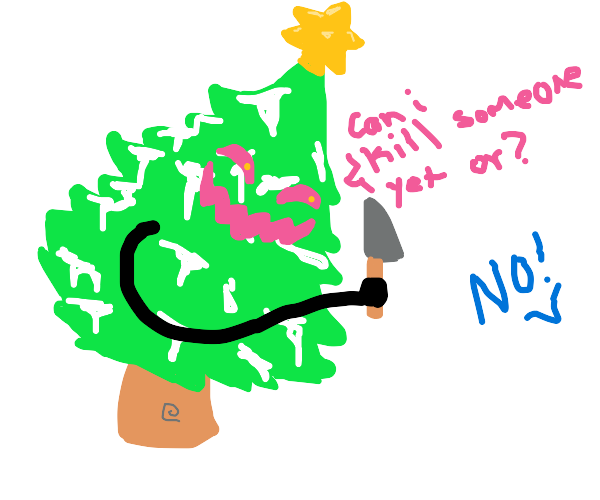 Christmas tree eager to commit murder