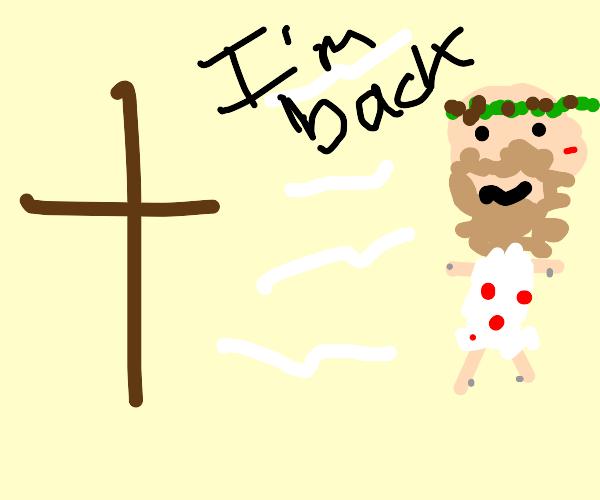 Resurrected Jesus!