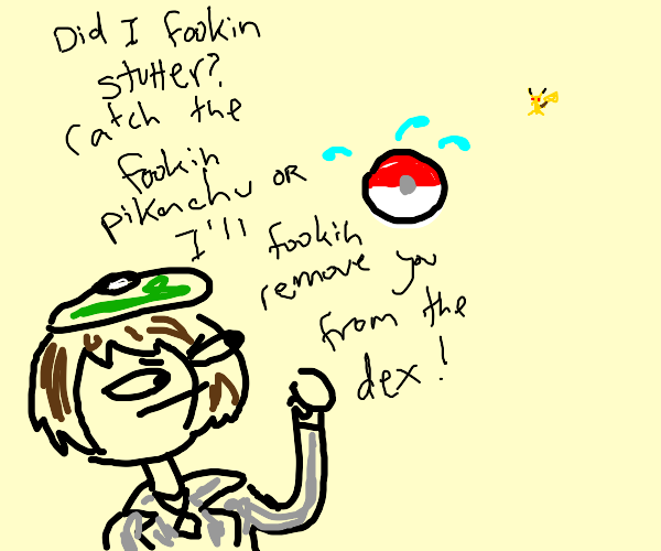 Failure to use Pokeball, but in Scottish!