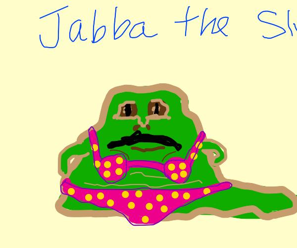 Jabba The Sl-...  bikini model.