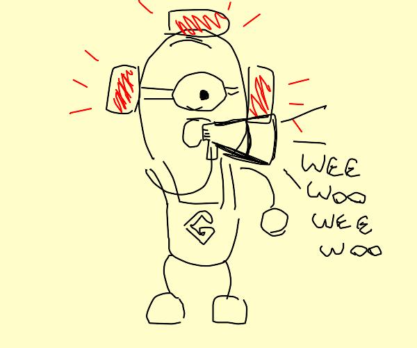 Minion sounds alarm