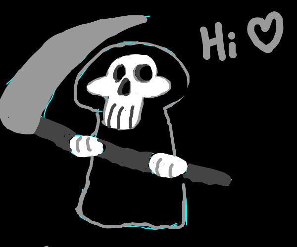 grim reaper says hi