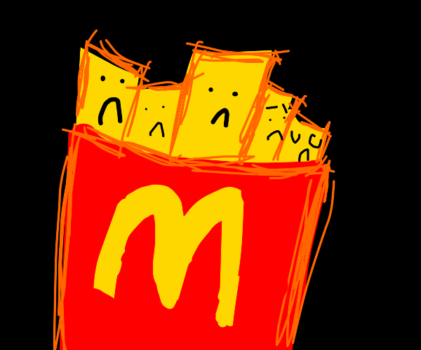 sad french fries